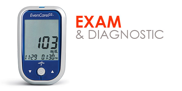 Exam & Diagnostic
